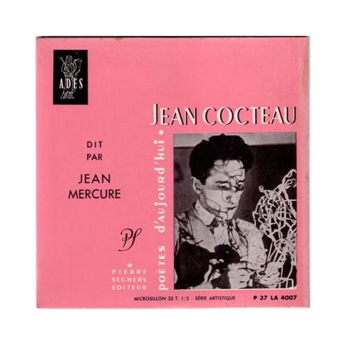 Jean Cocteau Dit Par Jean Mercure - Jean Cocteau Dit Par Jean Mercure